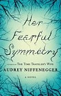 Her Fearful Symmetry (Hardcover)