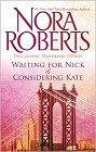 Waiting for Nick/Considering Kate (anthology)