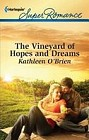 Vineyard of Hope and Dreams, The