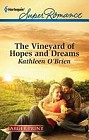 Vineyard of Hope and Dreams, The  (large print)
