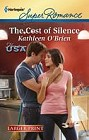Cost of Silence  (large print)