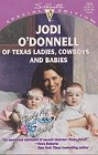 Of Texas Ladies, Cowboys...and Babies