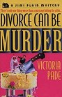Divorce Can Be Murder