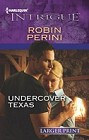 Undercover Texas  (large print)