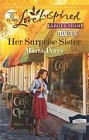 Her Surprise Sister  (large print)