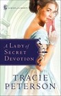 Lady of Secret Devotion, A