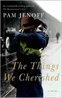 Things We Cherished, The (hardcover)