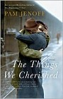 Things We Cherished, The (paperback)