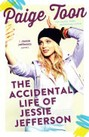 Accidental Life of Jessie Jefferson, The