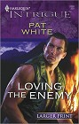 Loving the Enemy (Large Print)