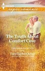 Truth About Comfort Cove, The