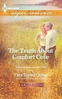 Truth About Comfort Cove, The  (large print)