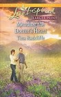 Mending the Doctor's Heart  (large print)
