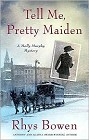 Tell Me, Pretty Maiden (hardcover)