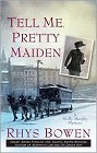 Tell Me, Pretty Maiden (paperback)