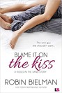 Blame it on the Kiss (ebook)