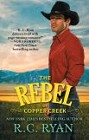 Rebel of Copper Creek, The