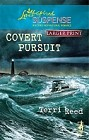 Covert Pursuit (large print)