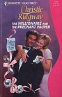 Millionaire and the Pregnant Pauper, The