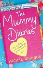 Mummy Diaries, The
