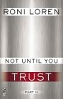 Not Until You Trust (ebook)