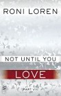 Not Until You Love (ebook)