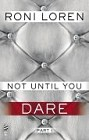 Not Until You Dare (ebook)