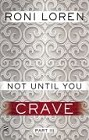 Not Until You Crave (ebook)