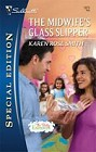 Midwife's Glass Slipper, The