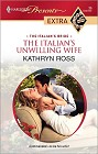 Italian's Unwilling Wife, The
