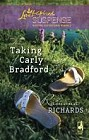 Taking of Carly Bradford, The