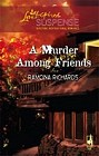 Murder Among Friends, A