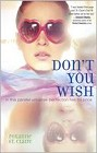 Don't You Wish (hardcover)
