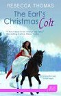 Earl's Christmas Colt, The (ebook)