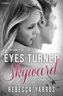 Eyes Turned Skyward (ebook)