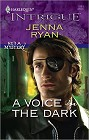 Voice in the Dark, A