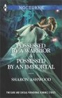 Possessed by a Warrior/Possessed by an Immortal (anthology)