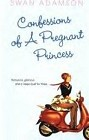 Confessions of a Pregnant Princess