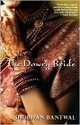 Dowery Bride, The