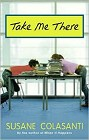Take Me There (hardcover)