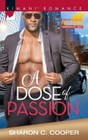 Dose of Passion, A