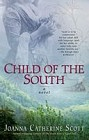 Child of the South (trade)
