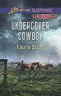 Undercover Cowboy  (large print)