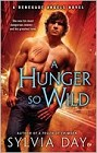 Hunger So Wild, A