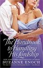 Handbook to Handling His Lordship, The