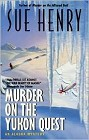 Murder on the Yukon Quest (paperback reprint)