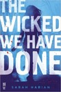 Wicked We Have Done, The