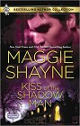 Kiss of the Shadow Man