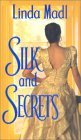 Silk and Secrets