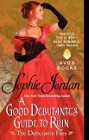 Good Debutante's Guide to Ruin, A